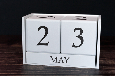 Business calendar for May, 23rd day of the month. Planner organizer date or events schedule concept.
