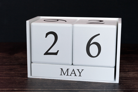 Business calendar for May, 26th day of the month. Planner organizer date or events schedule concept.