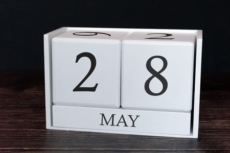 Business calendar for May, 28th day of the month. Planner organizer date or events schedule concept.