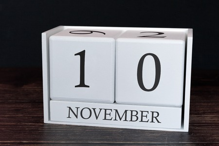 Business calendar for November, 10th day of the month. Planner organizer date or events schedule concept.