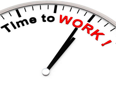Its time to work says the clock photo
