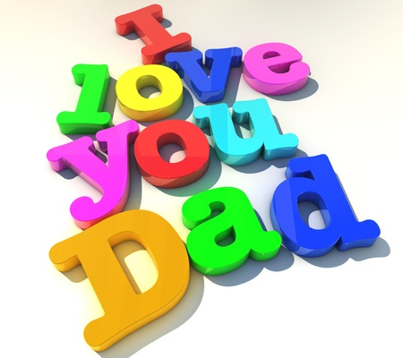 child s: I love you dad over white background
