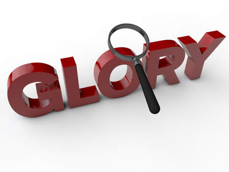 acclaim: Glory - 3D Text with magnifier over white Background