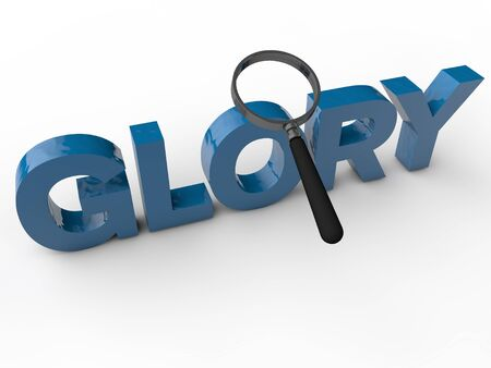 kudos: Glory - 3D Text with magnifier over white Background