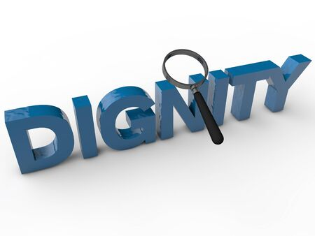 dignity: Dignity - 3D Text with magnifier over white Background Stock Photo