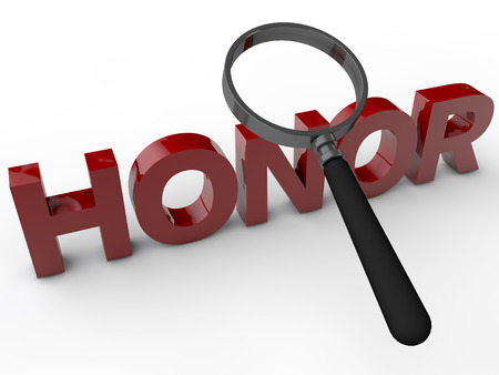 acknowledgement: Honor - 3D Text with magnifier over white Background