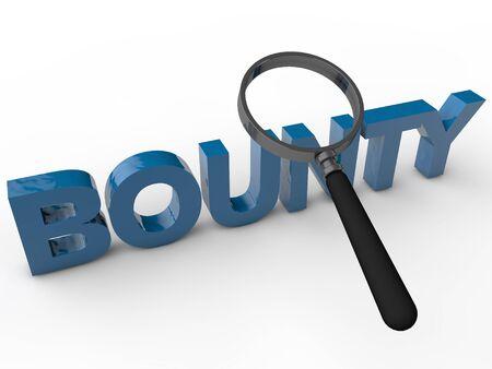 bounty: Bounty - Texto 3D con lupa sobre fondo blanco Foto de archivo