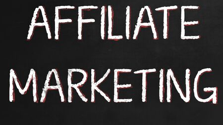 affiliate marketing: Affiliate Marketing - Concept on black Chalkboard