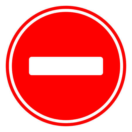 Round traffic sign, No Entry allowed.