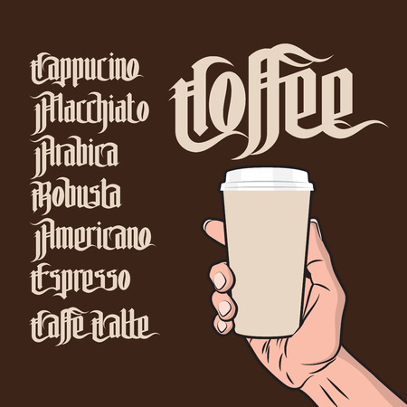 energy drink: Coffee Labels Set. Paper Coffee Cup in Hand. Modern Gothic Style Font. Kinds of coffee drinks for menu Illustration