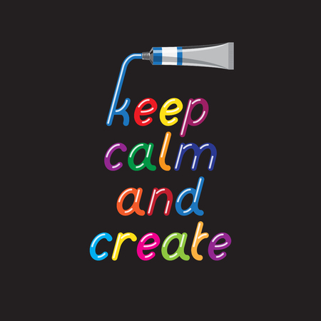 open type font: Keep Calm and Create. Color paint font and paint tubes. Liquid glossy bright color letters