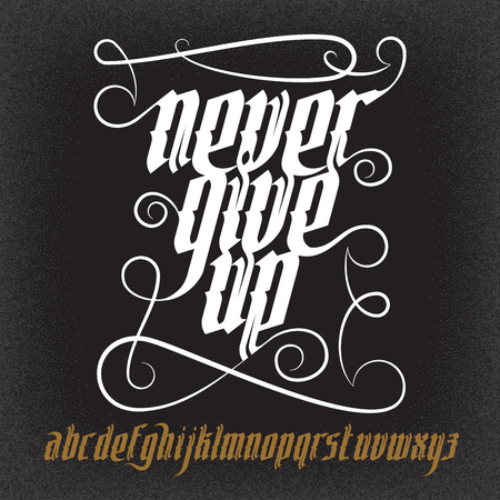 gothic: Never Give Up lettering illustration.