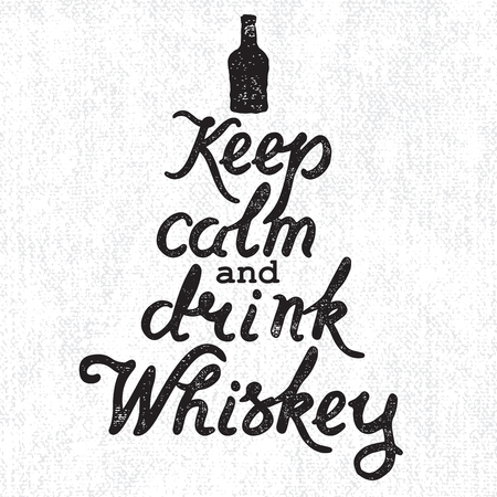 bottles: Whiskey bottle and handwritten lettering Keep Calm and Drink Whiskey on the canvas background. Illustration