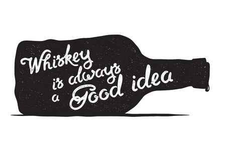 Whiskey bottle and handwritten lettering Whiskey is always a good idea on the white background. Vector illustration Illustration