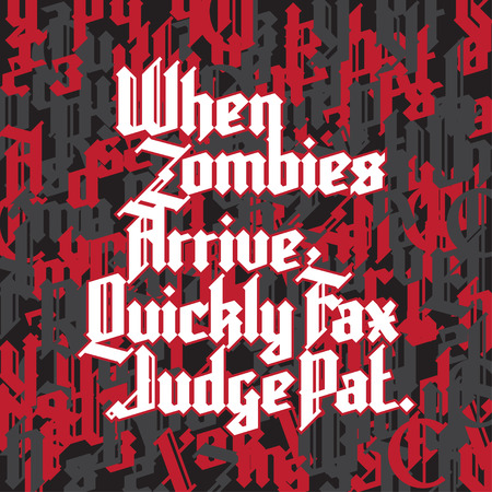 western script: New modern custom gothic font. Sample text - When zombies arrive quickly fax judge pat on background of letters and digits Illustration