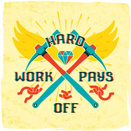 shackles: Motivation quote lettering with modern font - Hard work pays off. Crossed work tools - pickaxe, shining diamond and broken shackles on grunge background