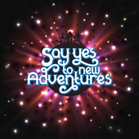 Say Yes to new Adventures - lettering quote on red background