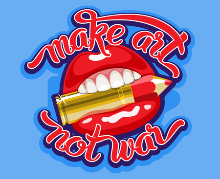 lip pencil: Make art not war lettering quote with pencil bullet cartridge in the open mouth with red glossy lips. Vector illustration