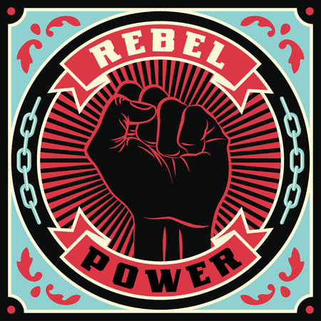 Raised protest human fist. Retro revolution poster design. Vintage propaganda illustration