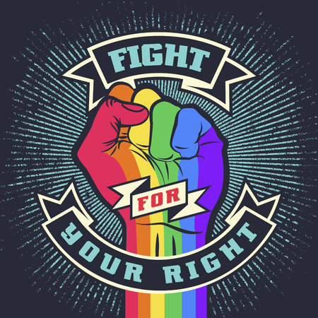 Raised protest pride rainbow color human fist. Retro revolution grunge poster design. Vintage lgbt propaganda lettering quote with hand. Vector t-shirt print illustration