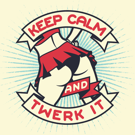 Vintage lettering quote - Keep calm and twerk it, with dancing woman on the grunge star background. Retro poster design. Vector t-shirt print illustration Ilustração