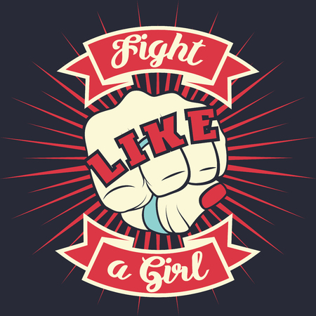 Woman punch fist. Retro poster design. Vintage lettering quote Fight like a girl with girl hand fist. Vector t-shirt print illustration