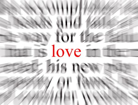 Blurred text with a focus on love