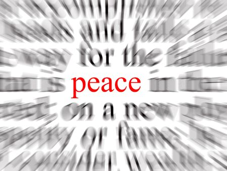 pacification: Blurred text with a focus on peace Stock Photo