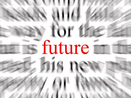 futurity: Blurred text with a focus on the future