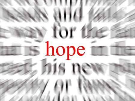 Blurred text with a focus on hope Stock Photo