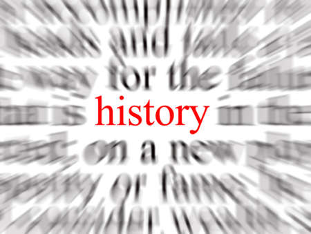 Blurred text with a focus on history