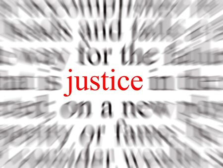 justness: Blurred text with a focus on justice