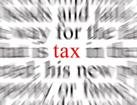 imposition: Blurred text with a focus on tax