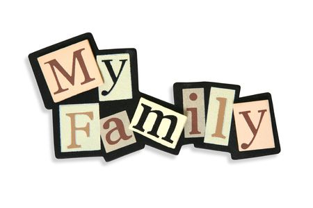 brethren: A colorful My Family sign over white