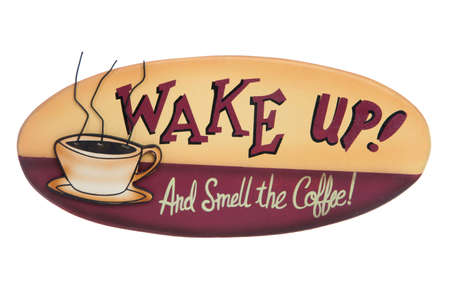 A sign advertising coffee isolated over white background