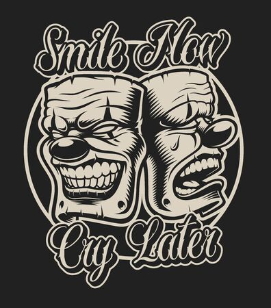 Vector illustration of masks in chicano tattoo style with an inscription smile now cry later. Perfect for shirt prints and many other uses.