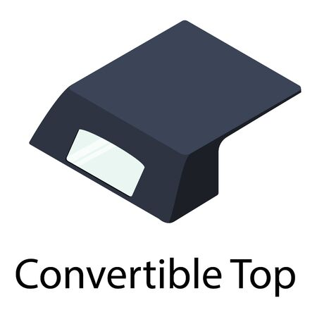 Convertible top icon. Isometric of convertible top vector icon for web design isolated on white background