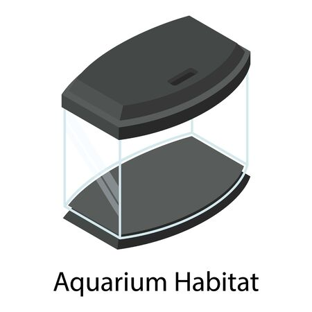 Aquarium habitat icon. Isometric of aquarium habitat vector icon for web design isolated on white background Vettoriali