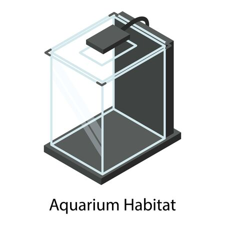 Home aquarium habitat icon. Isometric of home aquarium habitat vector icon for web design isolated on white background