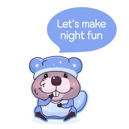 Cute beaver cartoon kawaii vector character. Pajamas party. Lets make night fun inside speech bubble. Beaver animal in sleepwear isolated sticker. Cartoon postcard clipart on white background