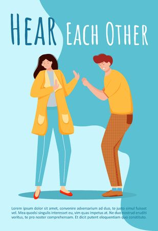 Hear each other poster vector template. Misunderstanding in relationship brochure, cover, booklet page concept design with flat illustrations. Conflict and quarrel advertising flyer layout idea