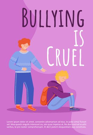 Bullying is cruel poster vector template. School mockery problem brochure, cover, booklet page concept design with flat illustrations. Victim of abuse. Advertising flyer, leaflet, banner layout idea