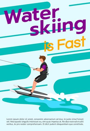Waterskiing is fast poster vector template. Watersport. Brochure, cover, booklet page concept design with flat illustrations. Extreme sport. Advertising flyer, leaflet, banner layout idea Illustration