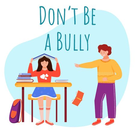 Dont be bully flat poster vector template. Aggressive classmate isolated cartoon characters on blue. Chatting with lover. Conflict between children. School quarrel. Banner design layout with text