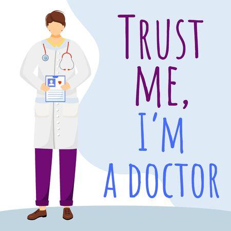 Trust me I am doctor social media post mockup. Medical phrase. Advertising web banner template. Medicine and healthcare. Social media booster, content. Promotion poster, print with flat illustration Ilustração