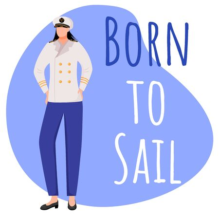 Born to sail social media post mockup. Female sailor. Maritime career. Advertising web banner design template. Social media booster, content layout. Promotion poster, print ads with flat illustrations