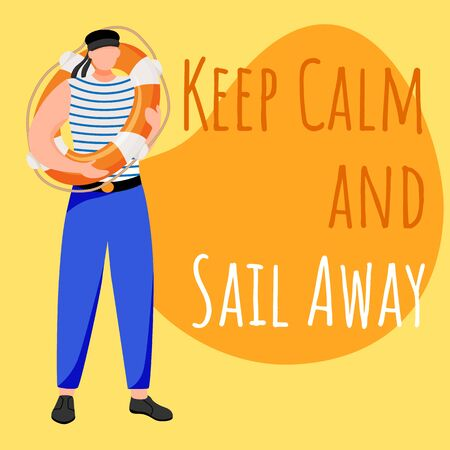 Keep calm and sail away social media post mockup. Sailor, crew member. Maritime phrase. Web banner design template. Social media booster, content layout. Poster, print ads with flat illustrations