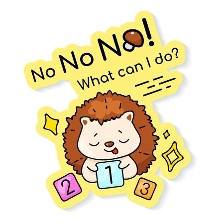 Cute shy hedgehog with number cards cartoon character vector sticker design. No what can i do. Adorable embarrassed animal color patch with phrase. Isolated funny illustration and lettering