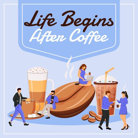 Life begins after coffee social media post mockup. Motivational phrase. Web banner design template. Coffeehouse booster, content layout with inscription. Poster, print ads and flat illustration Ilustrace