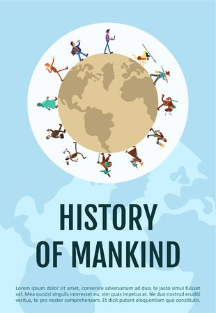 History of mankind poster flat vector template. Global society development. Man progress. Brochure, booklet one page concept design with cartoon characters. Humanity evolution flyer, leaflet